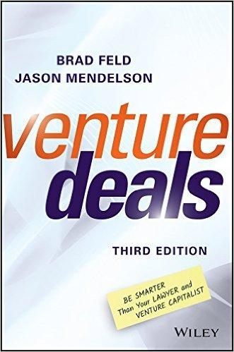 Venture Deals: Be Smarter Than Your Lawyer and Venture Capitalist - SalesGrowth Store