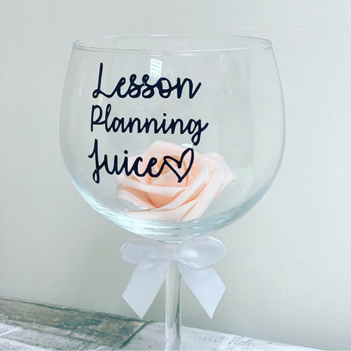 Lesson Planning Juice Gin Glass - The Perfect Gift Co.