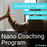 Nano-Coaching Program (6 weeks)