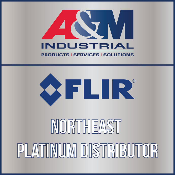 A&M Industrial Named Northeast Platinum Distributor for FLIR Thermal Imaging Products