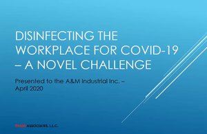 Disinfecting the Workplace for COVID-19 – A Novel Challenge