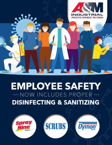 Employee Safety Now Includes Proper Disinfecting & Sanitizing