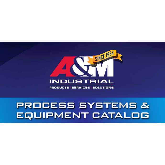 The 2018 Process Systems & Equipment Catalog is Here!
