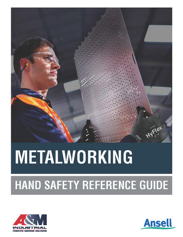 Metalworking Hand Safety Reference Guide