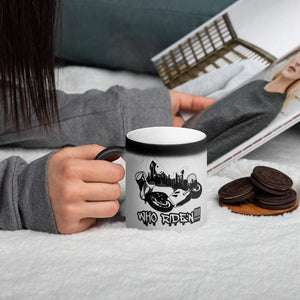 Who Ride'n!!!! Black Magic Mug - Hard Reset Printing