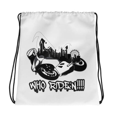 Who Ride'n!!!! Drawstring bag - Hard Reset Printing