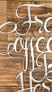 Fresh Brewed Coffee sign and Steaming mug