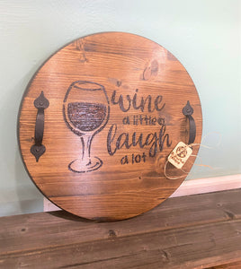 Wine a Little, Laugh A Lot Serving Tray