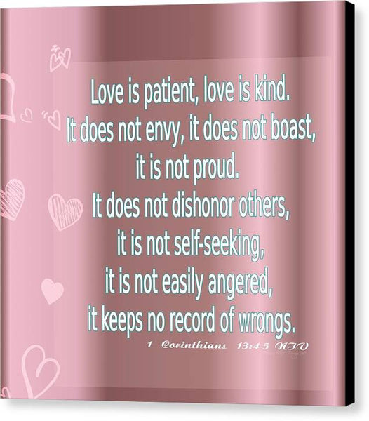 Love is Patient - Canvas Print