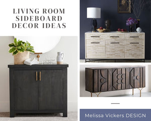 Living Room Sideboard Decor Ideas - Melissa Vickers Design