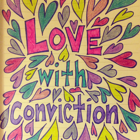 Love with conviction original artwork by melissa vickers mama llama originals