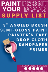 Same image as article header, but this image lists all of the supplies you will need to paint your front door.