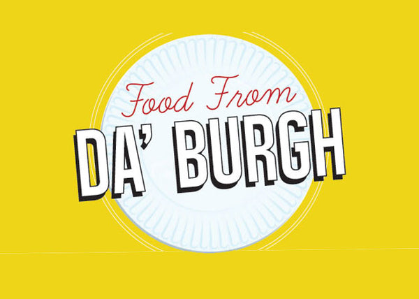 Pittsburgh : Food in da 'burgh
