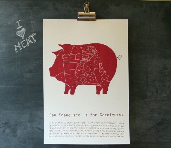 San Francisco is for Carnivores Poster