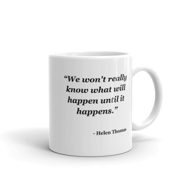 NYFA Mug with Helen Thomas Quote - White