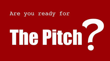 The Pitch…and Beyond