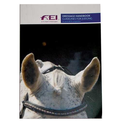 FEI Dressage Handbook (Guidelines for Judging)