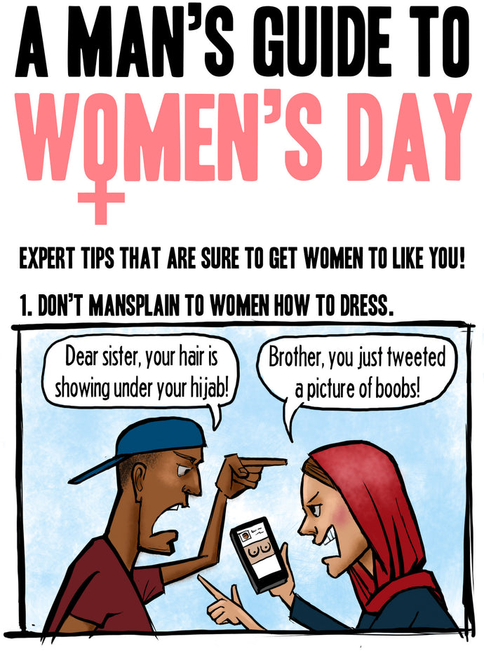 A Man's Guide to Women's Day!