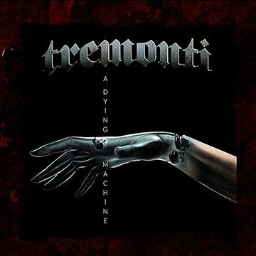 Tremonti's 'A Dying Machine' Is Their Best Album Yet – Album Review