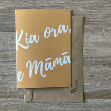 LIMITED EDITION: Kia ora, e Māmā | Mother's Day card