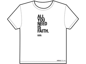 T-Shirt >>> all you need is faith