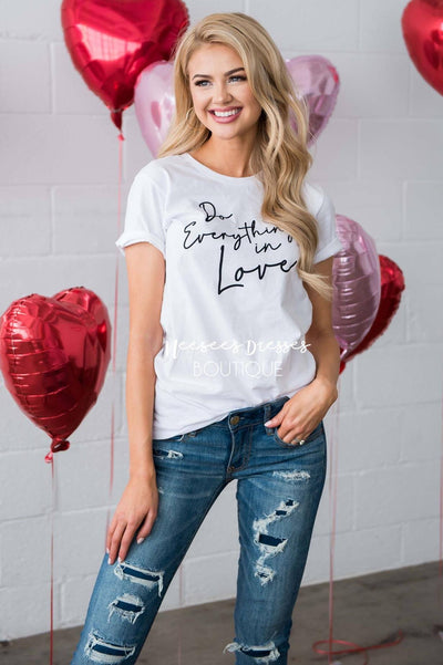 Do Everything In Love Graphic Tee Tops vendor-unknown