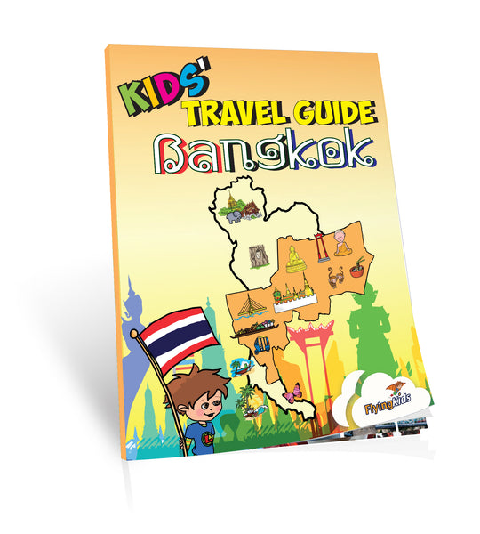 "Why ""Kids' Travel Guide – Bangkok""?"