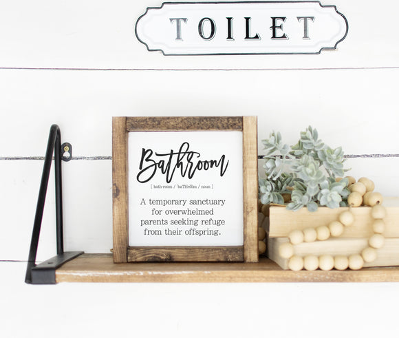 Bathroom Sanctuary Wood Sign