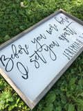 Before You Were Born | Jeremiah 1:5 Framed Wood Sign