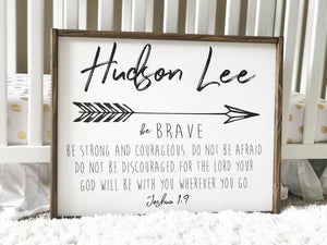 Be Brave Custom Framed Wood Sign