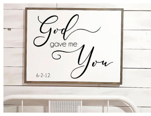 God Gave Me You Framed Wood Sign