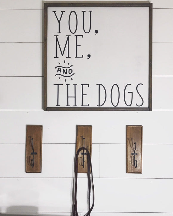 You, Me, and the Dogs Framed Wood Sign