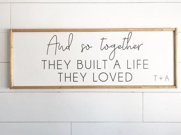 Built A Life They Loved Framed Wood Sign