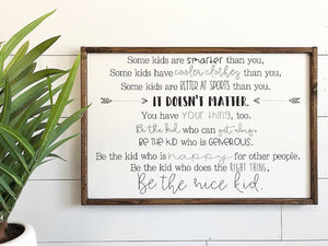 Be The Nice Kid Framed Wood Sign