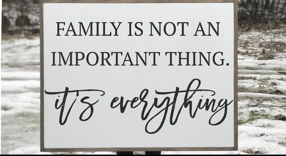 Family Is Everything Framed Wood Sign