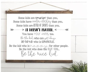 Be The Nice Kid Hanging Canvas Print