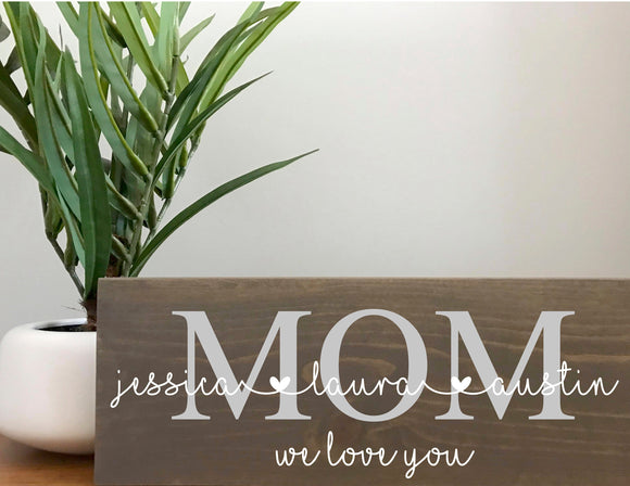 Custom Mom & Kids Wood Sign