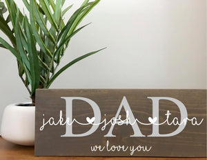 Custom Dad & Kids Wood Sign