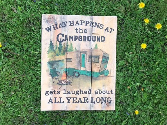 What Happens at the Campground Wood Sign