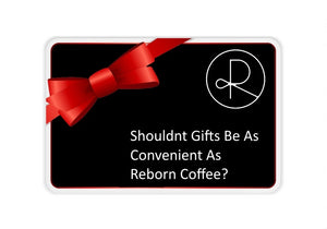 Reborn Coffee Gift Card