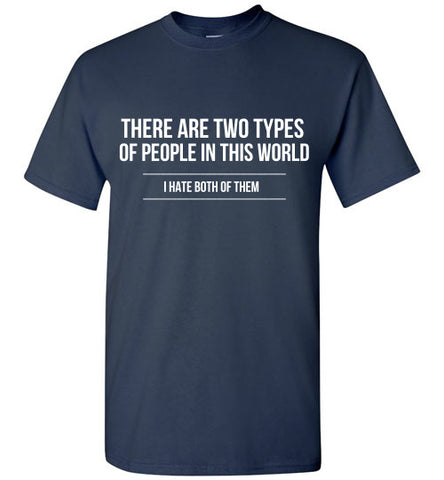 Two Types of People Graphic Tee