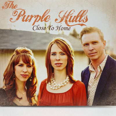 "The Purple Hulls - ""Close to Home"" CD"
