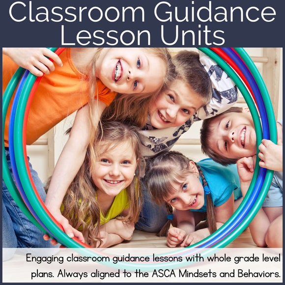 Classroom Guidance Lesson Bundled Units