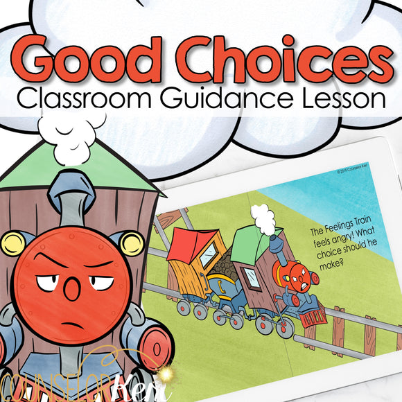 Making Good Choices Classroom Guidance Lesson: Behavior Expectations