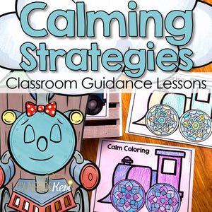 Calming Strategies Activity Classroom Guidance Lessons: Coping Skills Centers
