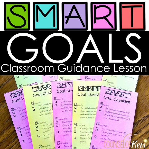 SMART Goals Classroom Guidance Lesson