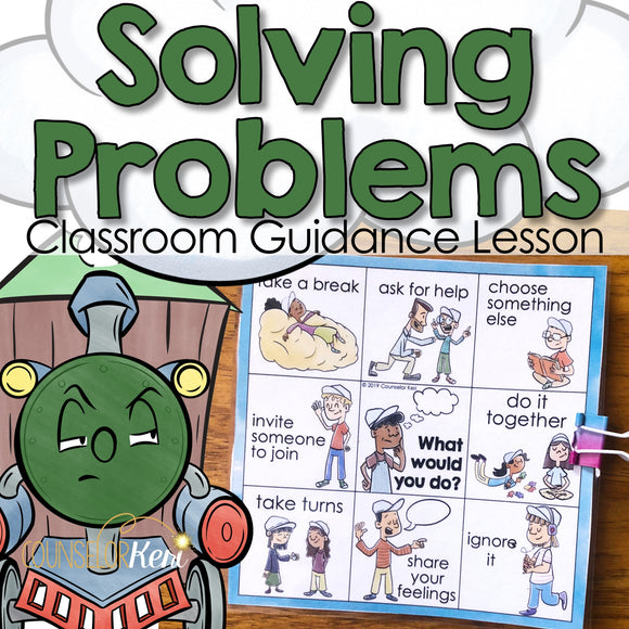 Problem Solving Classroom Guidance Lesson: I Can Solve Problems!