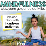 Mindfulness Classroom Guidance Lessons for School Counseling