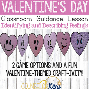 Valentine's Day Activity Classroom Guidance Lesson to Explore Feelings