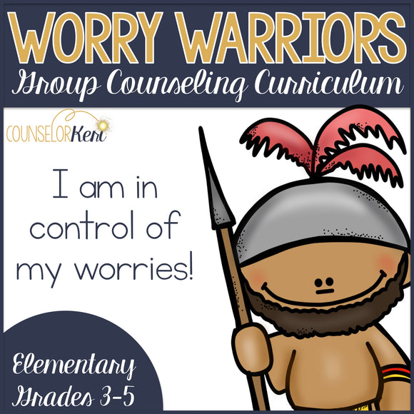 Worry Warriors: Group Counseling Program for Worry and Anxiety Management